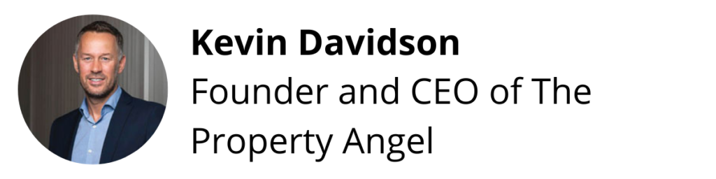 Kevin Davidson, Founder and CEO of The Property Angel