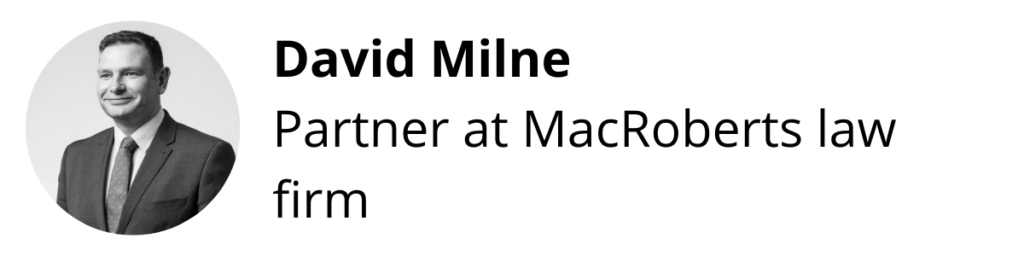 David Milne, Partner at MacRoberts law firm