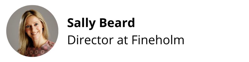 Sally Beard, Director at Fineholm
