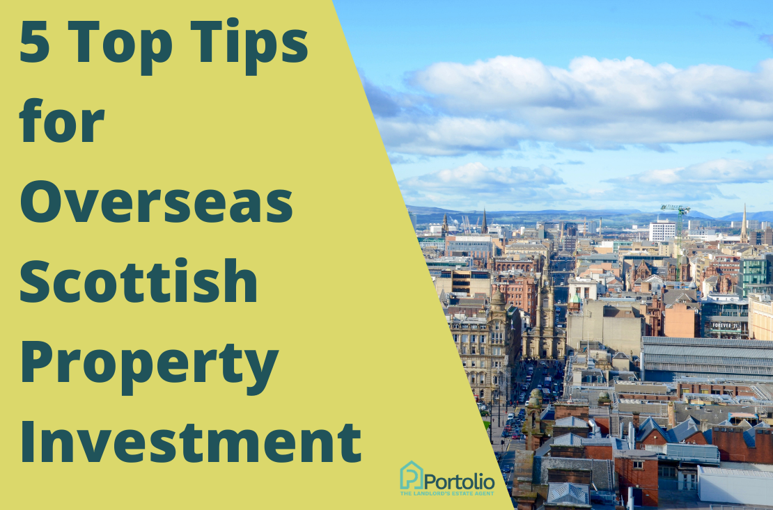 Tips for overseas Scottish property investment